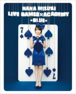 NANA MIZUKI LIVE GAMES~ACADEMYmBLUEn (Blu-ray)