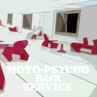 MOTO-PSYCHO R&R SERVICE