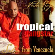 Tropical Gangster: Salsa From Venezuela