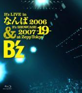 B'z LIVE in なんば2006 & B'z SHOECASE 2007 -19-at Zepp Tokyo 【Blu-ray】