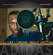 A.d.i.d.a.s.(All Day I Dream About Spittin)