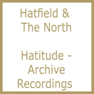 Hatitude -Archive Recordings 1973-1975