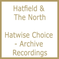 Hatwise Choice -Archive Recordings 1973-1975
