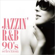 Jazzin' R & B -90's Selection-