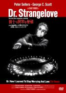 Dr.Strangelove Dr: How I Learned To Stop Worrying And Love The Bomb