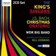クリスマス・オラトリオ(ジャズ版) キングズ・シンガーズ、ドビンズ&WDRビッグ・バンド(2CD)