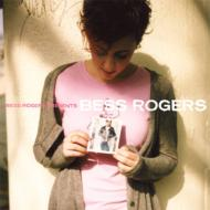 Bess Rogers Presents Bess Rogers