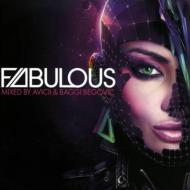 Fabulous: Mixed By Avicii And Baggi Begovic