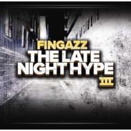 Late Night Hype III