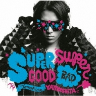 山下智久/Supergood Superbad