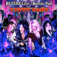 Bezerk: Live...Burnin' Fuel