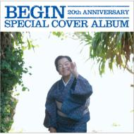 BEGIN 20th ANNIVERSARY SPECIAL COVER ALBUM