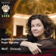 歌曲リサイタル〜ヴォルフ、R.シュトラウス キルヒシュラーガー、ヴィニョールズ