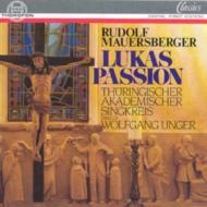 Lukas-passion: Unger / Thuringischer Academischer Singkreis
