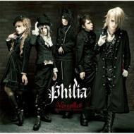 Philia (+DVD)[First Press Limited Edition B]
