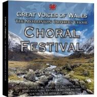 Choral Festival: Great Voices Of Wales