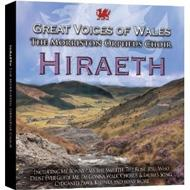 Hiraeth: Great Voices Of Wales