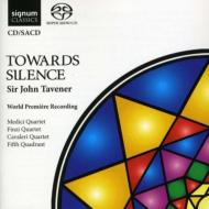 『トワーズ・サイレンス』 メディチ四重奏団、フィンジ四重奏団、カヴァレリ四重奏団、フィフス・クアドラント