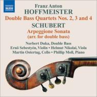 ホフマイスター:コントラバス四重奏曲集、シューベルト:アルペジョーネ・ソナタ(コントラバス版) ノルベルト・デューカ、フィリップ・モル、他