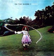On The Shore (180グラム重量盤)