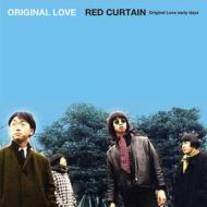 RED CURTAIN (Original Love early days)