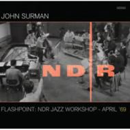 Flashpoint: Ndr Jazz Workshop -April '69