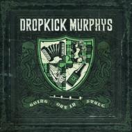 ローチケHMVDropkick Murphys/Going Out In Style