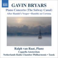 ピアノ協奏曲『ソルウェイ・キャナル』 ヴァン・ラート、タウスク&オランダ放送室内フィル