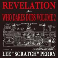 Revelation Plus Who Dares Dubs Volume 2