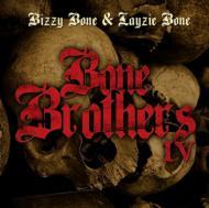 Bone Brothers Iv Bone Thugs