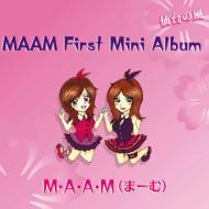MAAM〜First Mini Album
