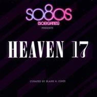 So80s Presents Heaven 17