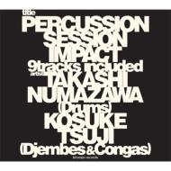 Percussion Session -IMPACT-(+DVD)