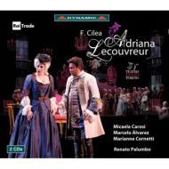 『アドリアーナ・ルクヴルール』全曲 パルンボ&トリノ・レージョ劇場、カローシ、M.アルバレス、他(2009 ステレオ)(2CD)