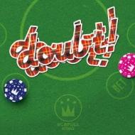 doubt!