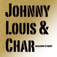 ゴールデン☆ベスト Johnny,Louis & Char