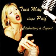 Tina May Sings Piaf: Celebrating A Legend
