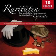 Raritaten -Eine Musikalische Entdeckungsreise ins Traumland der Operette (10CD)