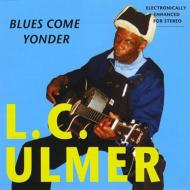 Blues Come Yonder