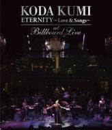 KODA KUMI ETERNITY  �`LOVE & SONGS �`AT BILLBOARD LIVE