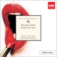 室内オペラ『パウダー・ハー・フェイス』全曲 アデス&アルメイダ・アンサンブル、ジル・ゴメス、他(1995 ステレオ)(2CD)