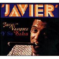 Javier Vazquez Y Su Salsa
