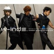 w-inds.10th Anniversary Best Album -We dance for everyone-
