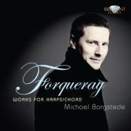 Harpsichord Works: Borgstede(Cemb)+jean-battiste Forqueray