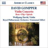 ヴァイオリン協奏曲、『イコン』、『フリップ』、『スパイラルス』 ダヴィド、シフェール&ロイヤル・フィル
