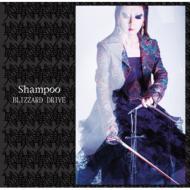Shampoo/Blizzard Drive