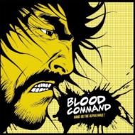 Blood Command/Hand Us The Alpha Male (10inch)