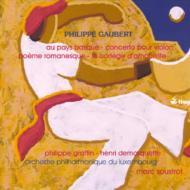 バスク地方にて、ヴァイオリン協奏曲、物語詩、ほか スーストロ&ルクセンブルク・フィル、グラファン(vn)、ドマルケット(vc)