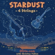 Stardust 〜4 Strings〜