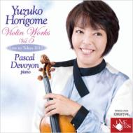 Violin Works Vol.5-franck, Faure, 細川俊夫, Saint-saens: 堀米ゆず子(Vn)Devoyon(P)